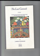 THE LAST CANNOLI-CAMILLE CUSUMANO-1ST ED 2000-QUALITY SC-SIGNED BY AUTHOR-NR FN.