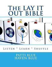 The LAY IT OUT BIBLE : Listen * Learn * Shuffle by Patti Blue (2015, Paperback)