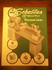 "Vtg Sheldon Machine Co Brochure~Sebastian Lathe 15""~Tool Catalog"