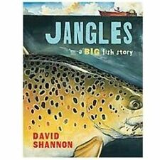 Jangles: A Big Fish Story by Shannon, David
