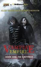 Vampire Empire: The Greyfriar 1 by Susan Griffith and Clay Griffith (2014,...