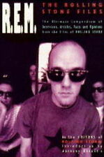 """R.E.M. The Rolling Stone Files: The """"Rolling Stone"""" Files - The Ultimate Compend"""