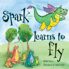 Spark Learns to Fly by Foxon, Judith