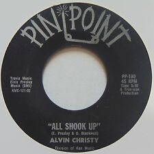 ALVIN CHRISTY: All Shook Up / Same Sad Song PIN POINT northern soul 45 NM-