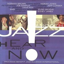 Hear and Now - Various Smooth Jazz Artists (CD 2003)