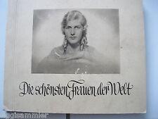 Die schönsten Frauen der Welt Sammelbilderalbum 1932 Greiling Dresden komplett