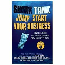 SHARK TANK JUMP START YOUR BUSINESS How to Launch and Grow a Business NEW book