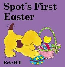 Spot's First Easter A Lift-the-Flap Book by Eric Hill (2004, Board Book)