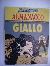 NICK RAIDER - ALMANACCO DEL GIALLO 1993 - NUOVO