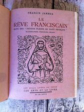 JAMMES F. - Le rêve franciscain, suivi des Petites fleurs de Saint François