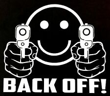BACK OFF DECAL STICKER SMILEY FACE CAR TRUCK 4X4 FORD DODGE CHEVY VW JDM HONDA