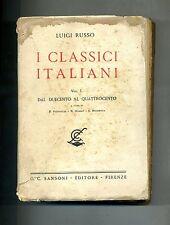 Luigi Russo # I CLASSICI ITALIANI # G.C.Sansoni Editore 1938
