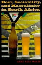 Beer, Sociability, and Masculinity in South Africa (African Systems of Thought)