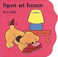 Spot at Home Hill, Eric Board book