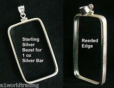 NEW .925 STERLING SILVER BEZEL PENDANT for 1 oz SILVER BAR