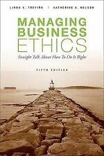 Managing Business Ethics: Straight Talk about How to Do It Right ~ Trevino, Lind