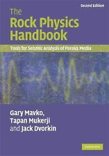 The Rock Physics Handbook : Tools for Seismic Analysis of Porous Media by...
