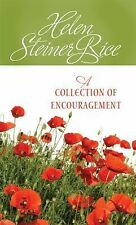 A Collection of Encouragement by Helen Steiner Rice
