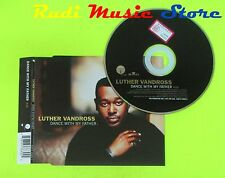 CD Singolo LUTHER VANDROSS Dance with my father 2003 Eu J RECORDS  mc dvd (S10)