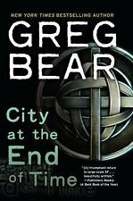 City at the End of Time Bear, Greg Paperback
