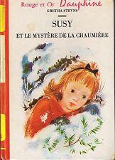 Susy et Le Mystère de la chaumière * Gretha STEVNS * ROUGE & OR Dauphine 4340
