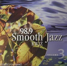 98.9 Smooth Jazz KWJZ Vol 3 Sampler - Various Artists (CD 1999) VG++ 9/10