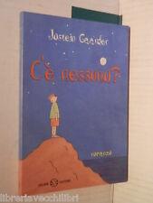 C E NESSUNO Jostein Gaarder Eva Kampmann Illustr Paolo Cardoni Salani 1997 libro