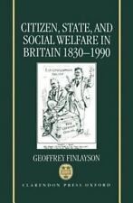 Citizen, State, and Social Welfare in Britain 1830-1990-ExLibrary