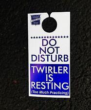 DOOR KNOB HOLDER BATON TWIRLING DO NOT DISTURB TWIRLER RESTING 2 MUCH PRACTICE