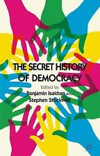The Secret History of Democracy (2011, Paperback)