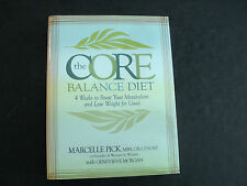 The Core Balance Diet(Signed) : 4 Weeks to Boost Your Metabolism and Lose Weight