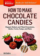 How To Make Chocolate Candies Bark Fudge Candy Cookbook by Chef Bill Collins New