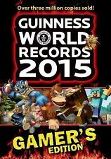 Guinness World Records 2015 Gamer's Edition by Guinness World Records Editors...