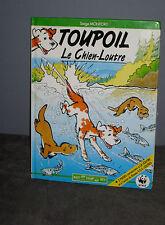 BD - TOUPOIL  Le Chien Loutre