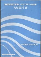PRINTED 1984 HONDA WATER PUMP WB15 OWNERS MANUAL  (473)