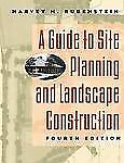A Guide to Site Planning and Landscape Construction, 4th Edition by Rubenstein,