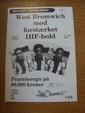 31/05/1979 At Aarhus: IHF-hold v West Bromwich Albion [Friendly] (Item has no ap