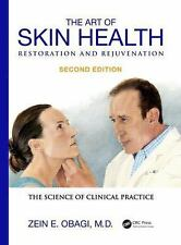 The Art of Skin Health Restoration and Rejuvenation, Second Edition by Zein...