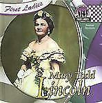 Mary Todd Lincoln (First Ladies (Abdo))