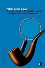 Arthur Conan Doyle Collection: The Adventure of the Blue Carbuncle : The...
