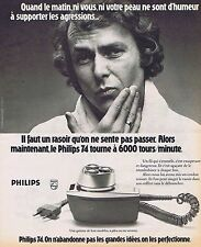 PUBLICITE ADVERTISING 114 1974 PHILIPS rasoir  tourne à 6000 tours/minite
