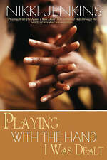 Playing with the Hand I Was Dealt, Nikki Jenkins, Very Good Book