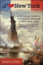 J'aime New York, 2nd Edition: A Bilingual Guide to the French Heritage-ExLibrary