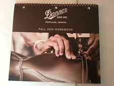 Danner 2014 Fall Workbook Catalog Booklet / Shoes Socks