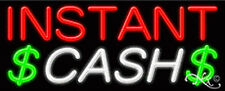 "BRAND NEW ""INSTANT CASH"" 32x13x3 REAL NEON SIGN W/CUSTOM OPTIONS 11201"