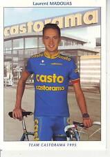 CYCLISME carte cycliste LAURENT MADOUAS équipe CASTORAMA 1995