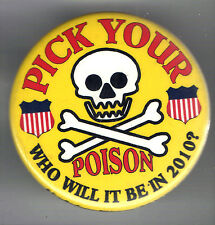 2010 Pick Your POISON pin SKULL & CROSSBONES Who will it be in 2010 ?