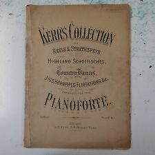 Colección Kerrs Arr para piano, Scottish Carretes strathspeys Jigs Etc 38 páginas