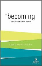 Becoming: The Devotional Bible for Women