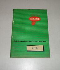 Betriebsanleitung / Teilekatalog Welger Presse AP 20 Stand 08/1960